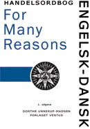 "Engelsk-dansk handelsordbog - ""For Many Reasons"""